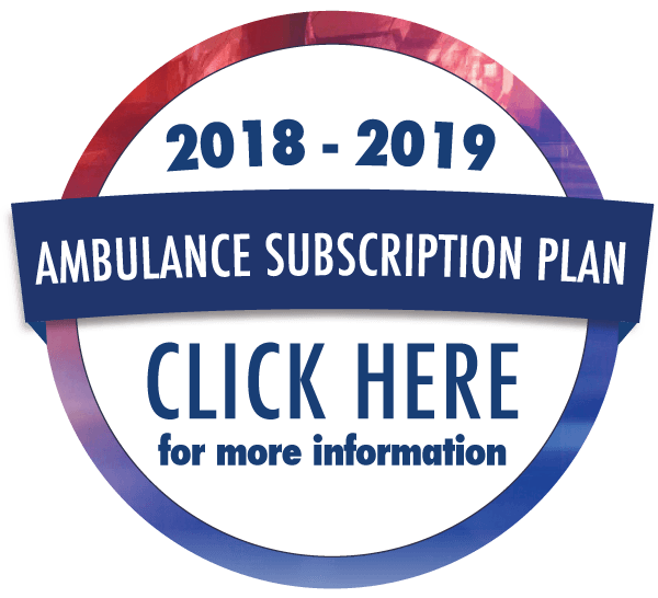 Click here to learn more about the Ambulance Subscription Plan